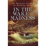 【预订】In the Wake of Madness: The Murderous Voyage of the Wha