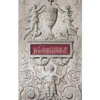 英文原版 A Day at Chateau de Fontainebleau 枫丹白露城堡的一天 精装艺术书 法兰西古典