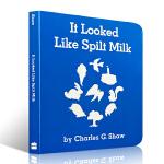 【顺丰速运】英文原版 It Looked Like Spilt Milk 看上去像打翻了的牛奶 3-6岁幼儿启蒙认知绘