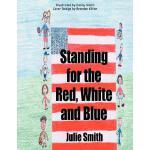 【预订】Standing for the Red, White and Blue