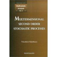 【预订】Multidimensional Second Order Stochastic Processes 9789