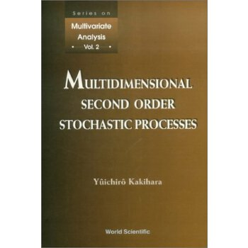【预订】Multidimensional Second Order Stochastic Processes 9789810230005 美国库房发货,通常付款后3-5周到货!