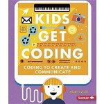 【预订】Coding to Create and Communicate ( Kids Get Coding ) 97