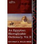 【预订】An Egyptian Hieroglyphic Dictionary (in Two Volumes), V