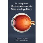 【预订】An Integrative Medicine Approach to Modern Eye Care 978