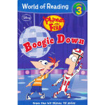 Phineas and Ferb Boogie Down 迪士尼阅读世界第三级:飞哥与小佛-摇摆起来 ISBN 978
