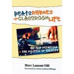 【预订】Beats, Rhymes, and Classroom Life: Hip-Hop Pedagogy and