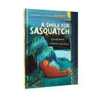 英文原版 萨斯夸奇的微笑:迷失的环节 精装插图版 A Smile for Sasquatch: A Missing Li