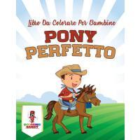 【预订】Pony Perfetto: Libro Da Colorare Per Bambine