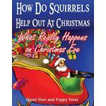【预订】How Do Squirrels Help Out at Christmas: What Really Hap