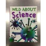 Wild About Science 英文原版 疯狂小知识:科学 Miles Kelly