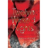 【新书店正版】 Twelve Wicked Nights Nadia Aidan New American Libra