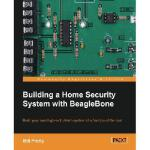 【预订】Building a Home Security System with Beaglebone