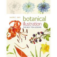 英文原版 植物插图10个课程:色彩和构图 技巧设计指南艺术书 Botanical Illustration The Ne