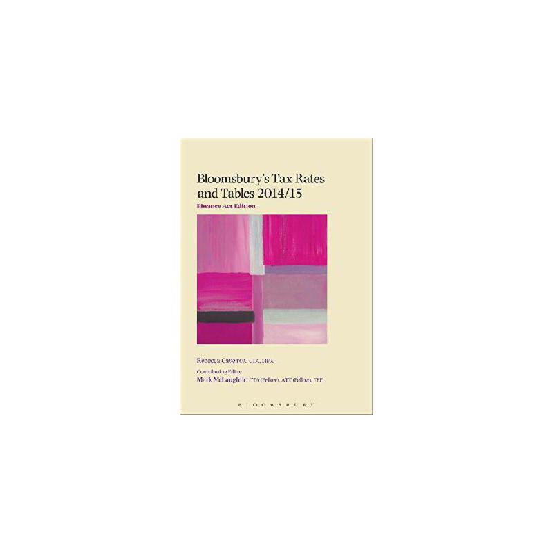 【预订】Bloomsbury's Tax Rates and Tables 2014/15: Finance ACT Edition 美国库房发货,通常付款后3-5周到货!