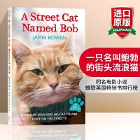 一只名叫鲍勃的流浪猫 英文原版书 A Street Cat Named Bob 同名电影小说 遇见一只猫 流浪猫鲍勃 伦敦街猫记 英文版进口英语书籍