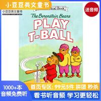 英文原版 The Berenstain Bears Play T-Ball 贝贝熊打棒球