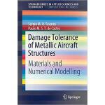 【预订】Damage Tolerance of Metallic Aircraft Structures 978331