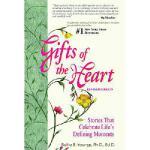 【预订】Gifts of the Heart: Short Stories That Celebrate Life's