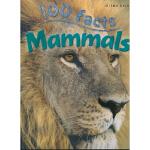 100 Facts Mammals 关于哺乳动物的100个事实 原版英文 儿童图书