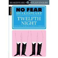 Twelfth Night (No Fear Shakespeare) 别怕莎士比亚:第十二夜 古英语现代英语对照