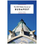 【500个隐藏秘密旅行指南】Budapest,布达佩斯 英文原版旅游攻略