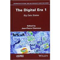 【预订】The Digital Era 1: Big Data Stakes 9781848217362