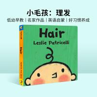 送音频 英文原版进口绘本 Hair 一根毛 小毛孩 名家Leslie Patricelli 宝宝好习惯培养 亲子阅读幼