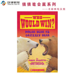 Scholastic Who Would Win Polar Bear VS Grizzly Bear 猜猜谁会赢 北