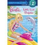 【预订】Little Lost Dolphin (Barbie)9780385373043