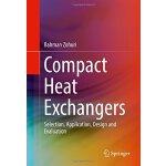 【预订】Compact Heat Exchangers: Selection, Application, Design
