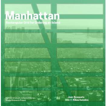 【预订】Manhattan: Rectangular Grid for Ordering an Island 预订商品,需要1-3个月发货,非质量问题不接受退换货。