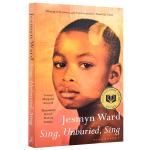 歌唱吧 无法安息的灵魂 歌唱吧 英文原版小说 Sing Unburied Sing 美国国家图书奖 Jesmyn Wa