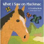 【预订】What I Saw on Mackinac: A Counting Book