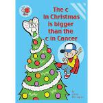 【预订】The C in Christmas Is Bigger Than the C in Cancer