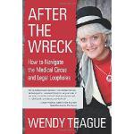 【预订】After the Wreck: How to Navigate the Medical Circus and
