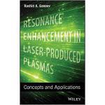 【预订】Resonance Enhancement in Laser-Produced Plasmas: Concep