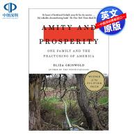 英文原版 和睦与繁荣:一个家庭与美国的分裂 Amity and Prosperity 普利策非小说类奖得主 Eliza