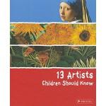 【预订】13 Artists Children Should Know 9783791341736