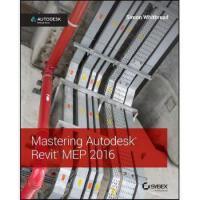 【预订】Mastering Autodesk Revit Mep 2016 9781119059370
