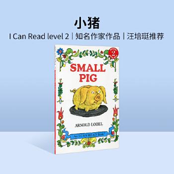 英文绘本 原版进口Small Pig  小猪(I Can Read,level 2) [4-8岁] 小猪逃离了农舍来到了大城市,这下他...