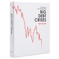 英文原版 Big Debt Crises 债务危机 桥水创始人《原则》作者Ray Dalio新书 Principles
