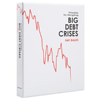 英文原版 Big Debt Crises 债务危机 桥水创始人《原则》作者Ray Dalio新书 Principles 国营进口!品质保证!