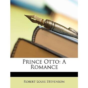 【预订】Prince Otto: A Romance 预订商品,需要1-3个月发货,非质量问题不接受退换货。
