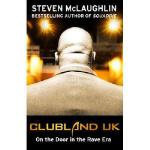 【预订】Clubland UK: On the Door in the Rave Era