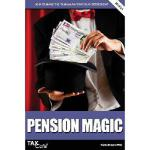 【预订】Pension Magic: How to Make the Taxman Pay for Your Reti