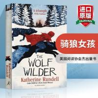 骑狼女孩 英文原版小说 The Wolf Wilder 爱与希望 带插画 英文版儿童文学经典书籍 进口原版英语课外阅读