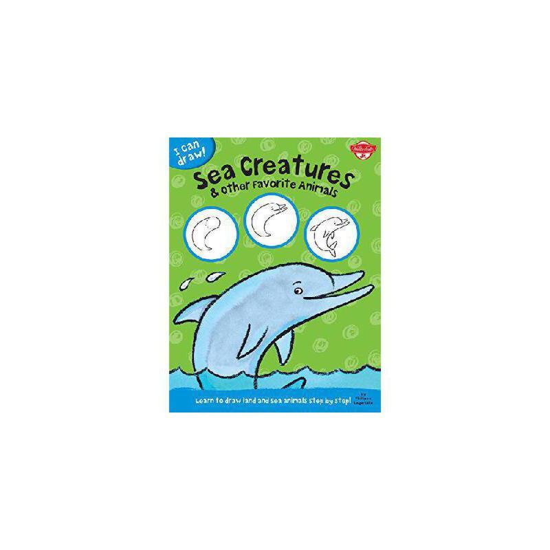 【预订】Sea Creatures & Other Favorite Animals: Learn to Draw Land and Sea Animals Step by Step! 美国库房发货,通常付款后3-5周到货!