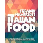 【预订】Stefano Manfredi's Italian Food: Over 500 Recipes from