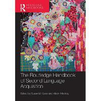 【预订】The Routledge Handbook of Second Language Acquisition
